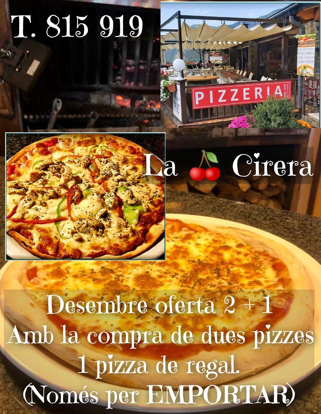 Desembre oferta 2 + 1 Amb la compra de dues pizzes 1 pizza de regal. (Només per EMPORTAR) T. 815 919.